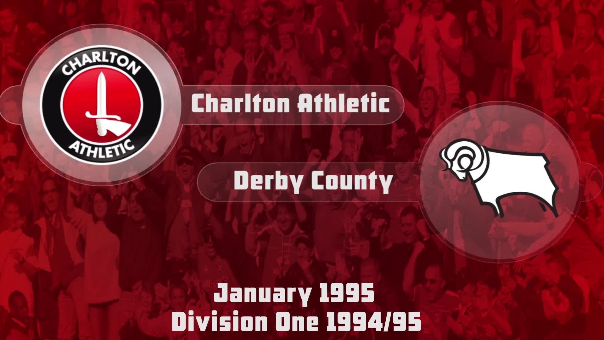 29 HIGHLIGHTS   Charlton 3 Derby 4 (Jan 1995)
