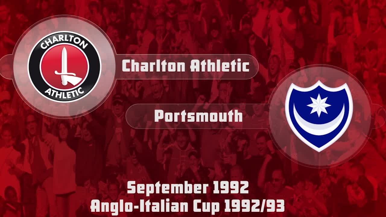 09 HIGHLIGHTS | Charlton 1 Portsmouth 3 (Anglo-Italian Cup Sept 1992)