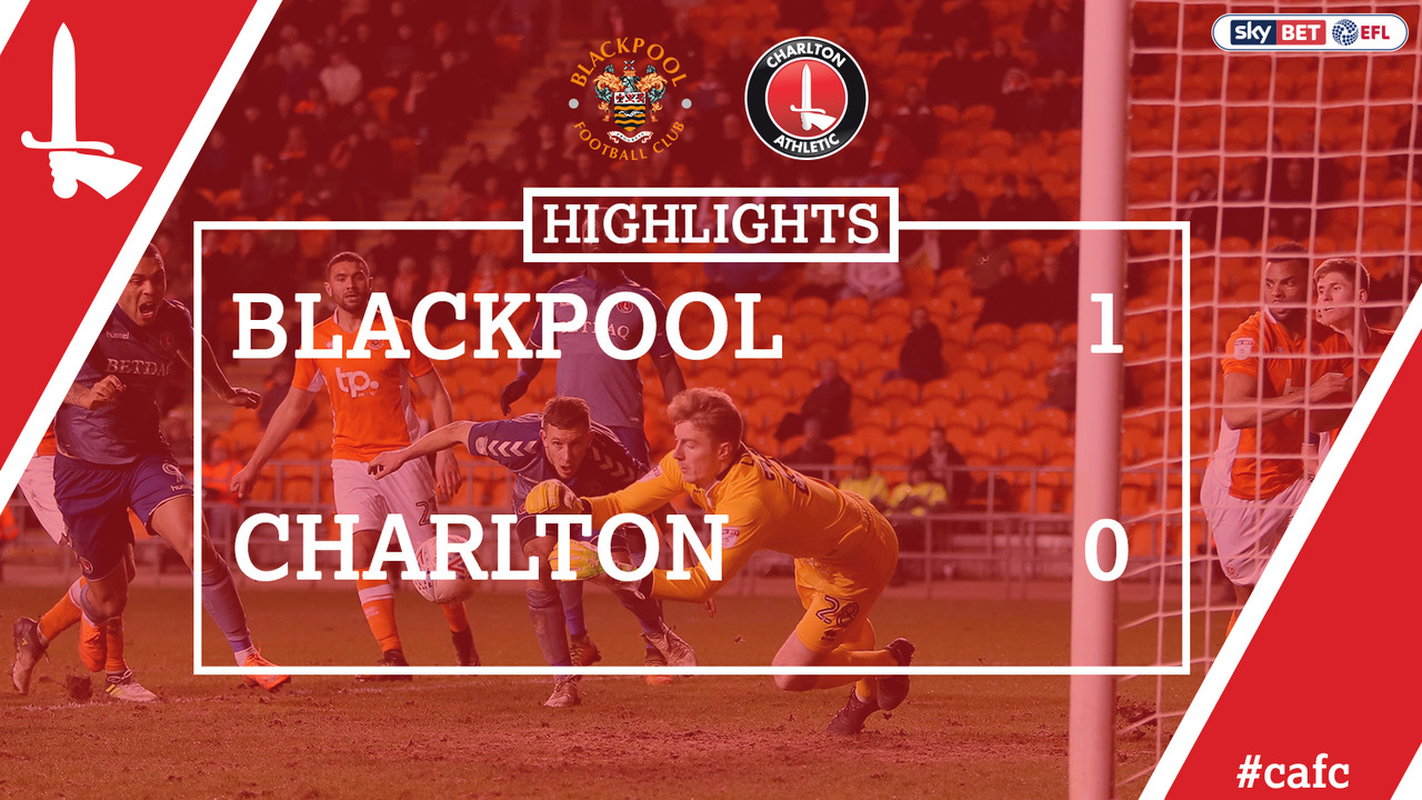 44 HIGHLIGHTS | Blackpool 1 Charlton 0 (Mar 2018)