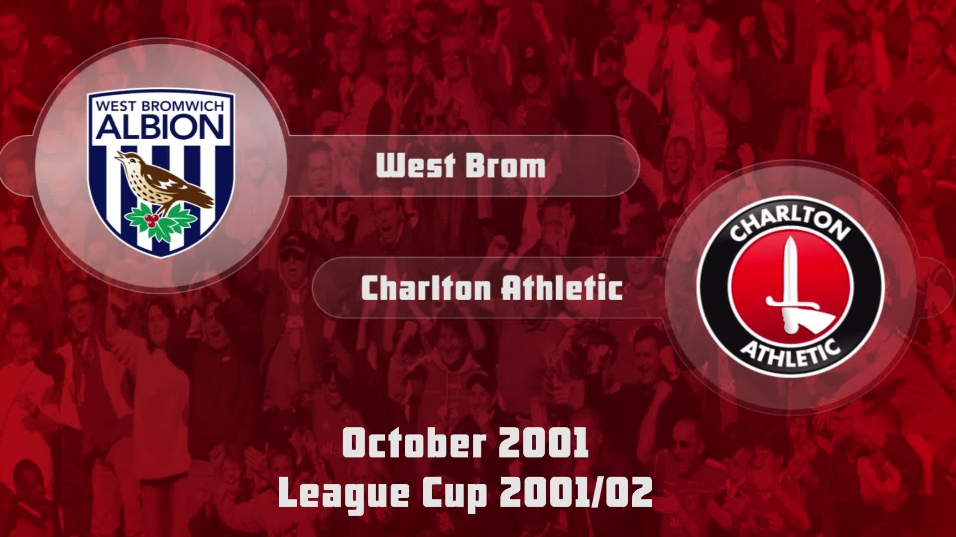 08 HIGHLIGHTS | West Brom 0 Charlton 1 (League Cup Oct 2001)