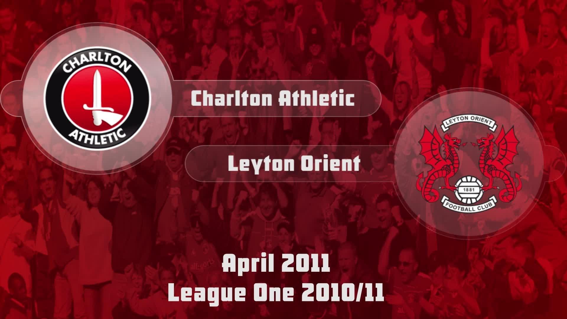 49 HIGHLIGHTS | Charlton 3 Leyton Orient 1 (April 2011)