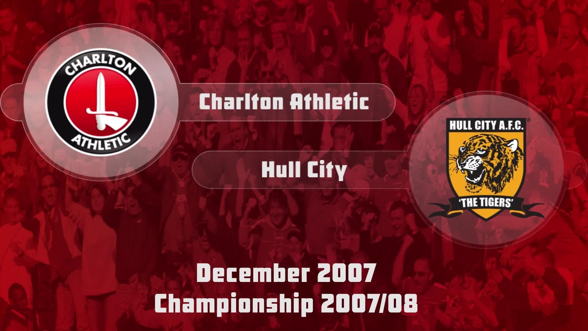 26 HIGHLIGHTS | Charlton 1 Hull 1 (Dec 2007)