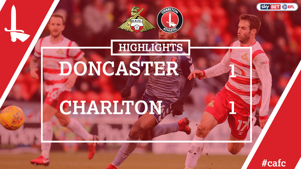 39 HIGHLIGHTS | Doncaster 1 Charlton 1 (Feb 2018)