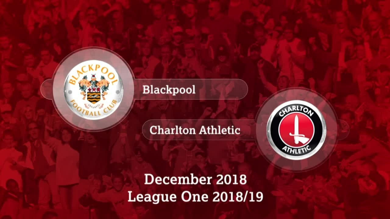 GOALS | Blackpool 2 Charlton 1 (December 2018)