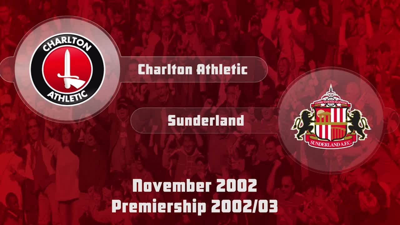 13 HIGHLIGHTS | Charlton 1 Sunderland 1 (Nov 2002)