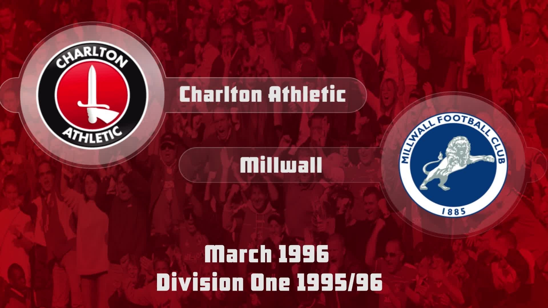 43 HIGHLIGHTS | Charlton 2 Millwall 0 (March 1996)