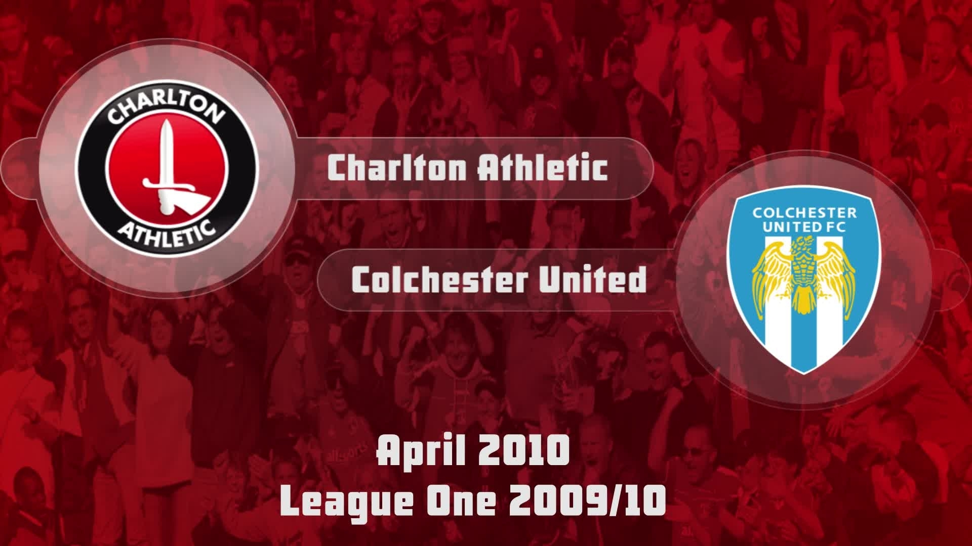46 HIGHLIGHTS | Charlton 1 Colchester 0 (April 2010)