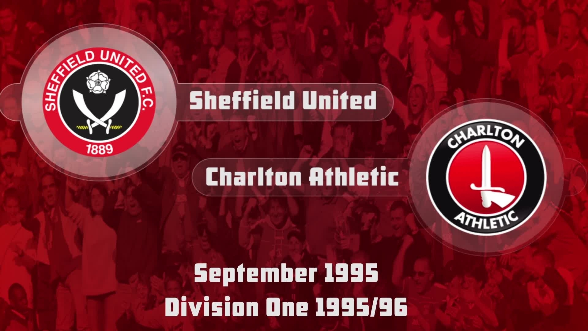 09 HIGHLIGHTS | Sheff Utd 2 Charlton 0 (Sept 1995)