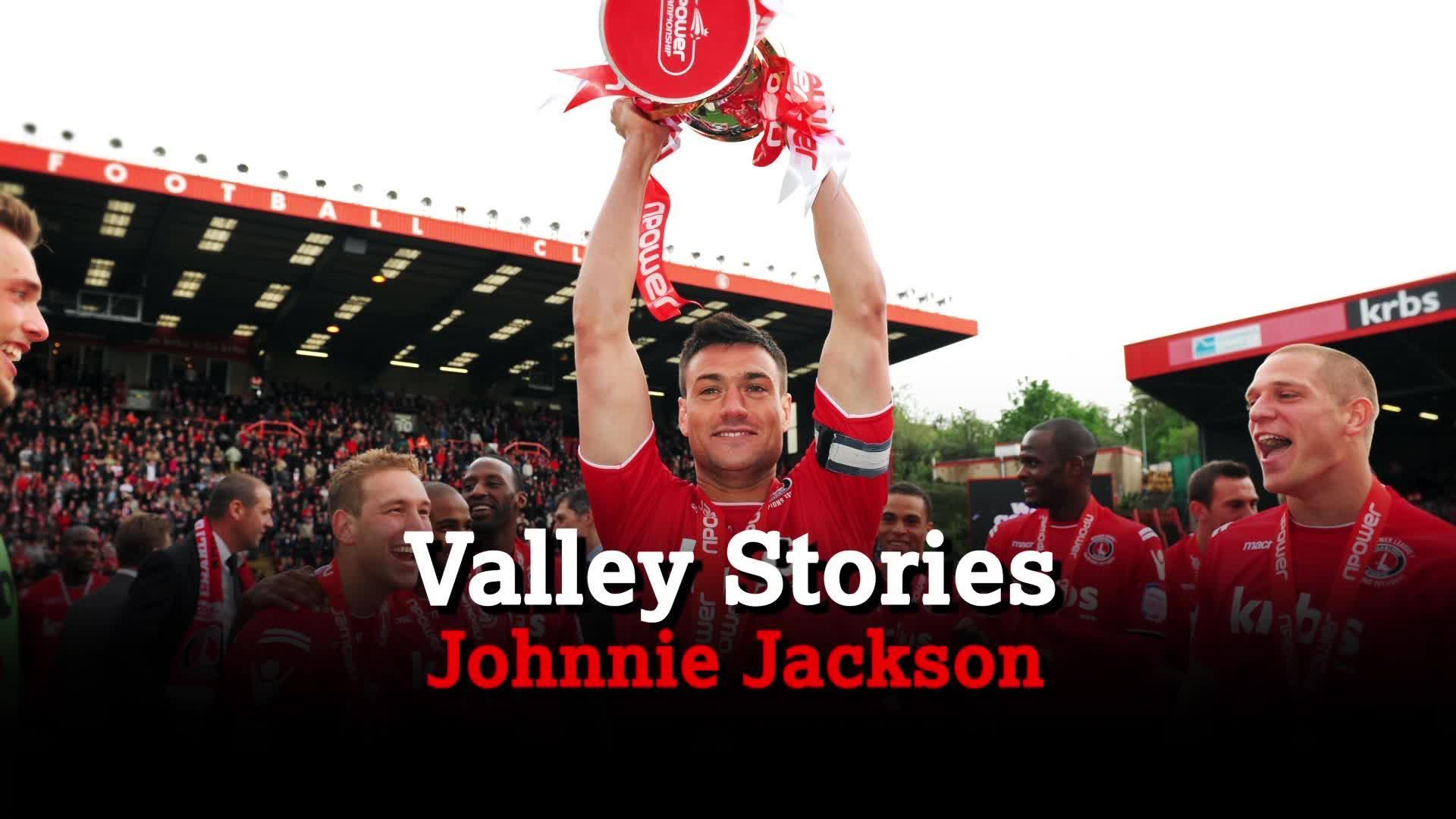 VALLEY STORIES | Johnnie Jackson