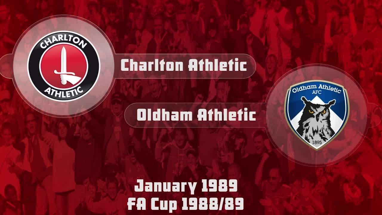25 HIGHLIGHTS | Charlton 2 Oldham 1 (FA Cup Jan 1989)