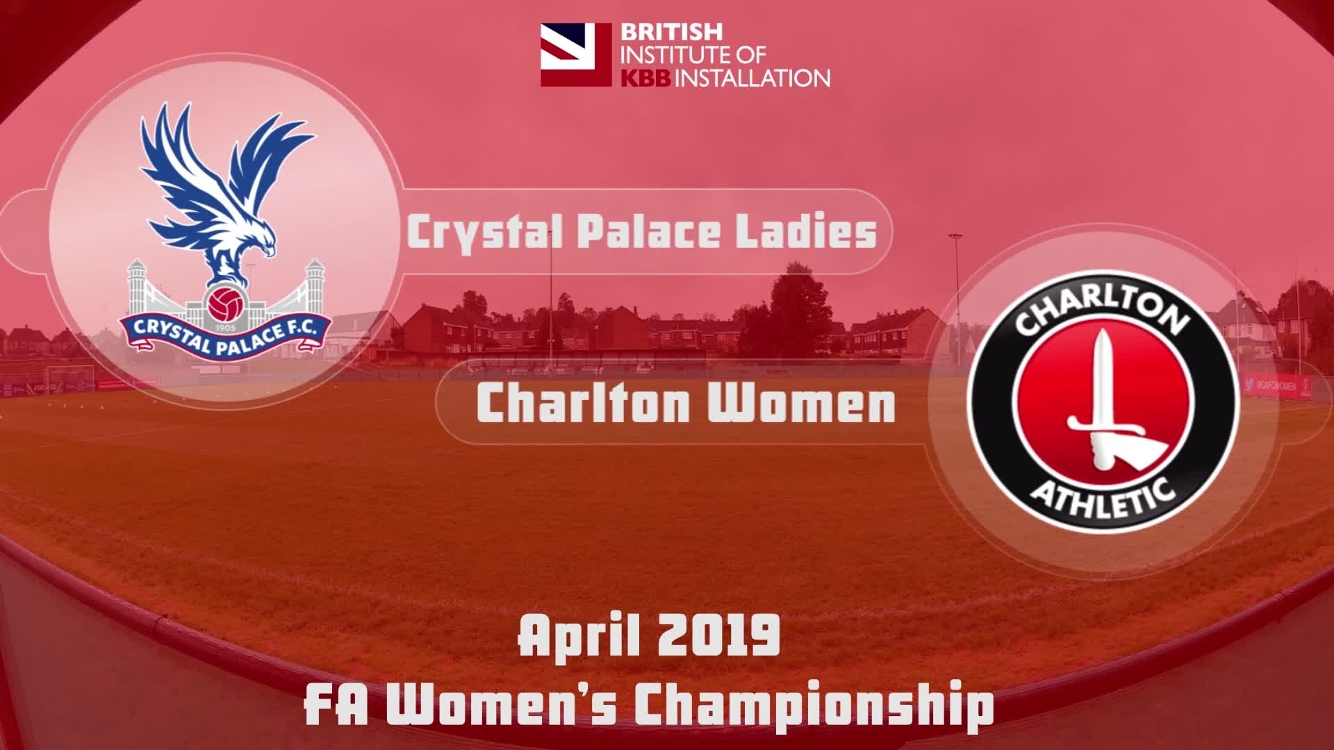 WOMEN HIGHLIGHTS | Crystal Palace 1 Charlton Athletic Women 4 (April 2019)