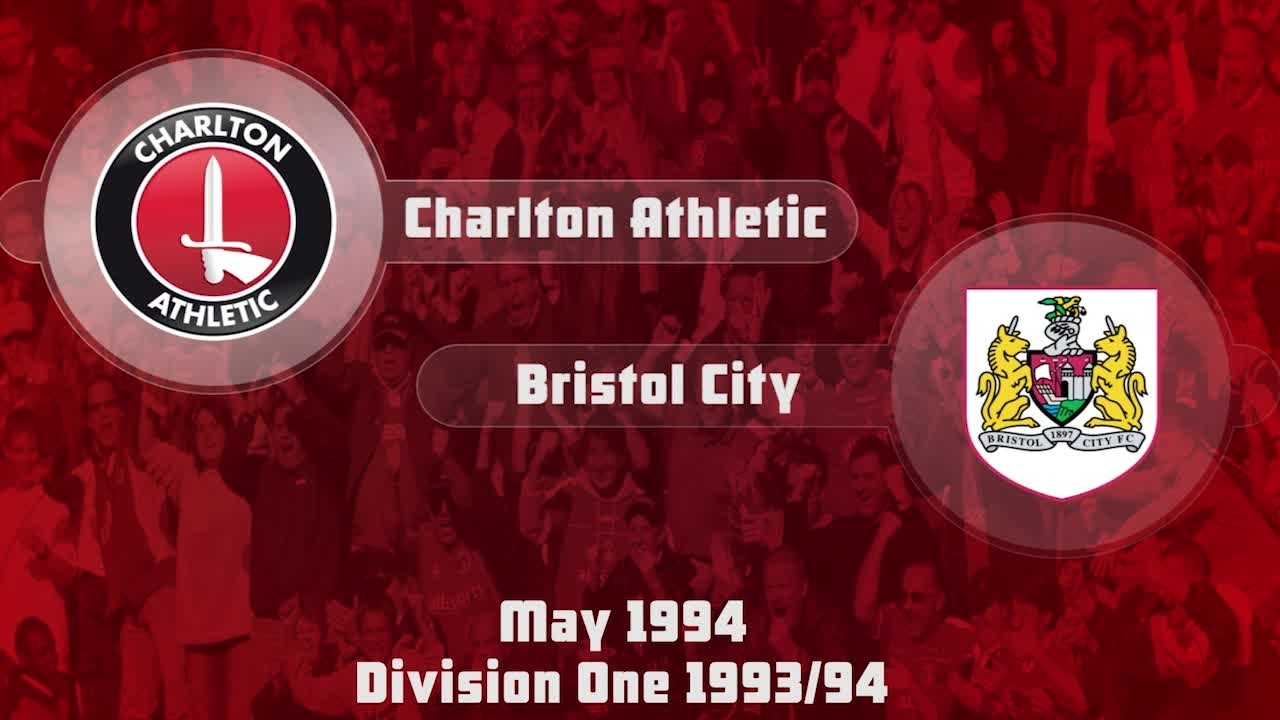 59 HIGHLIGHTS | Charlton 3 Bristol City 1 (May 1994)