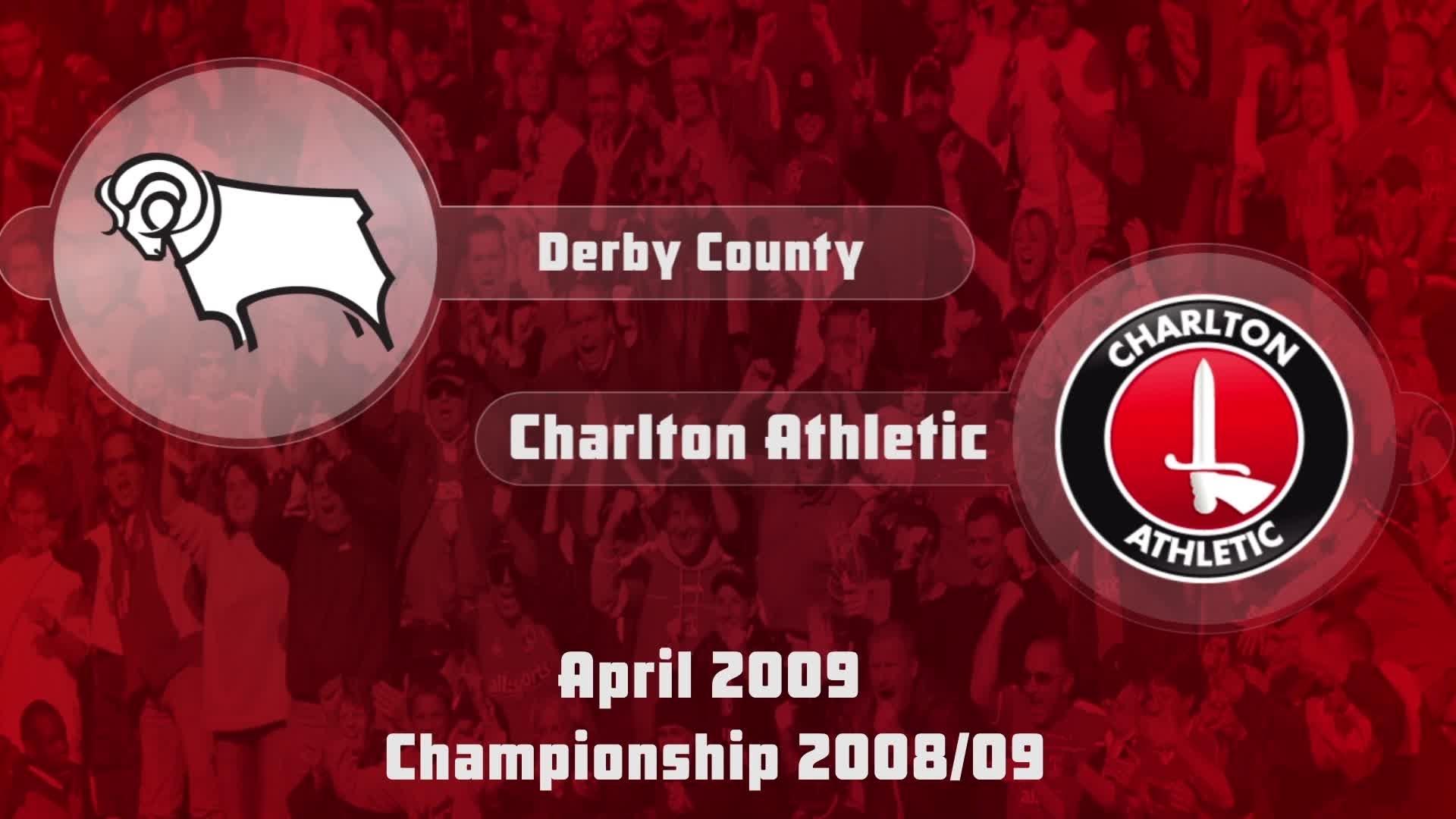 49 HIGHLIGHTS | Derby 1 Charlton 0 (April 2009)