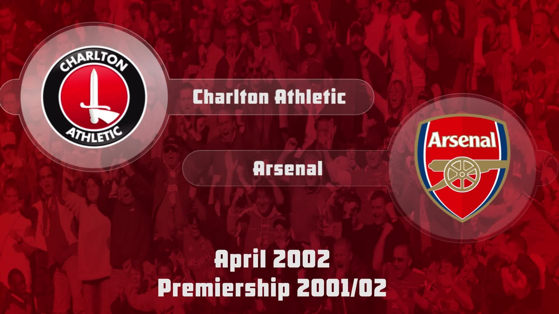 38 HIGHLIGHTS | Charlton 0 Arsenal 3 (April 2002)