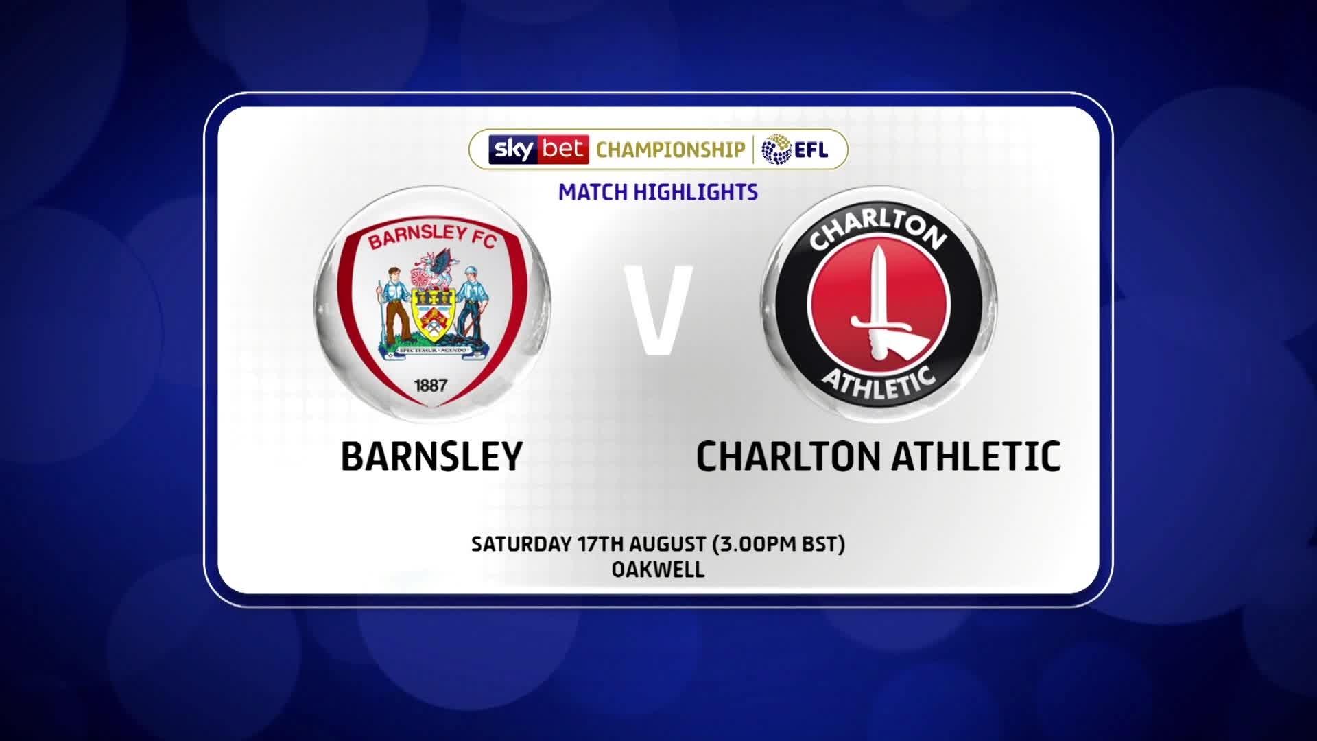 GOALS | Barnsley 2 Charlton 2 (August 2019)