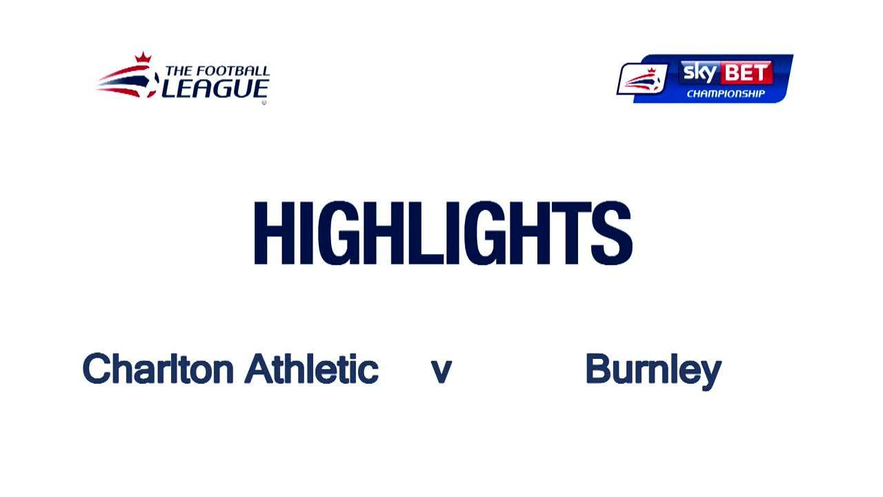 50 HIGHLIGHTS | Charlton 0 Burnley 3 (May 2016)