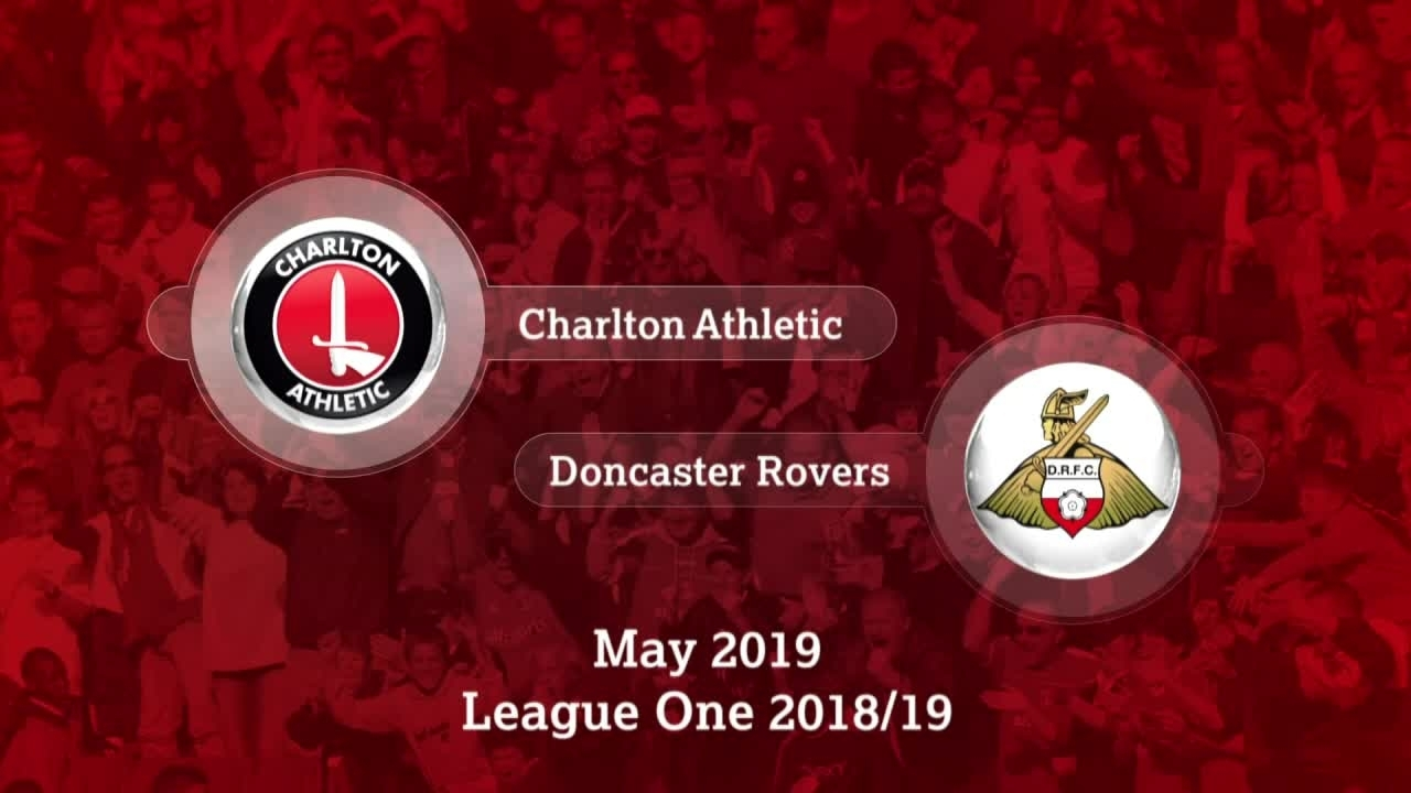 GOALS | Charlton 2 Doncaster Rovers 3 (4-4 on agg, Charlton win 4-3 on pens) (May 2019)