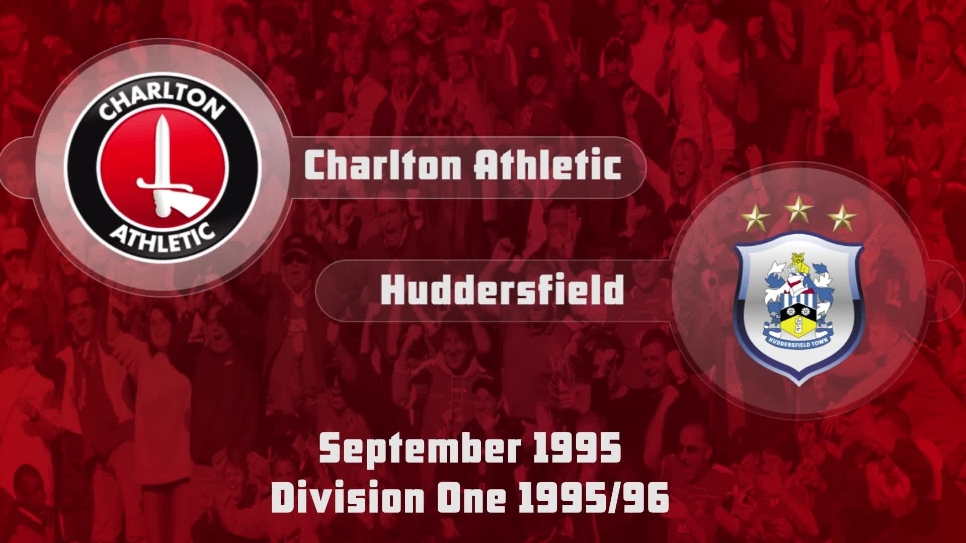 07 HIGHLIGHTS |  Charlton 2 Huddersfield 1 (Sept 1995)