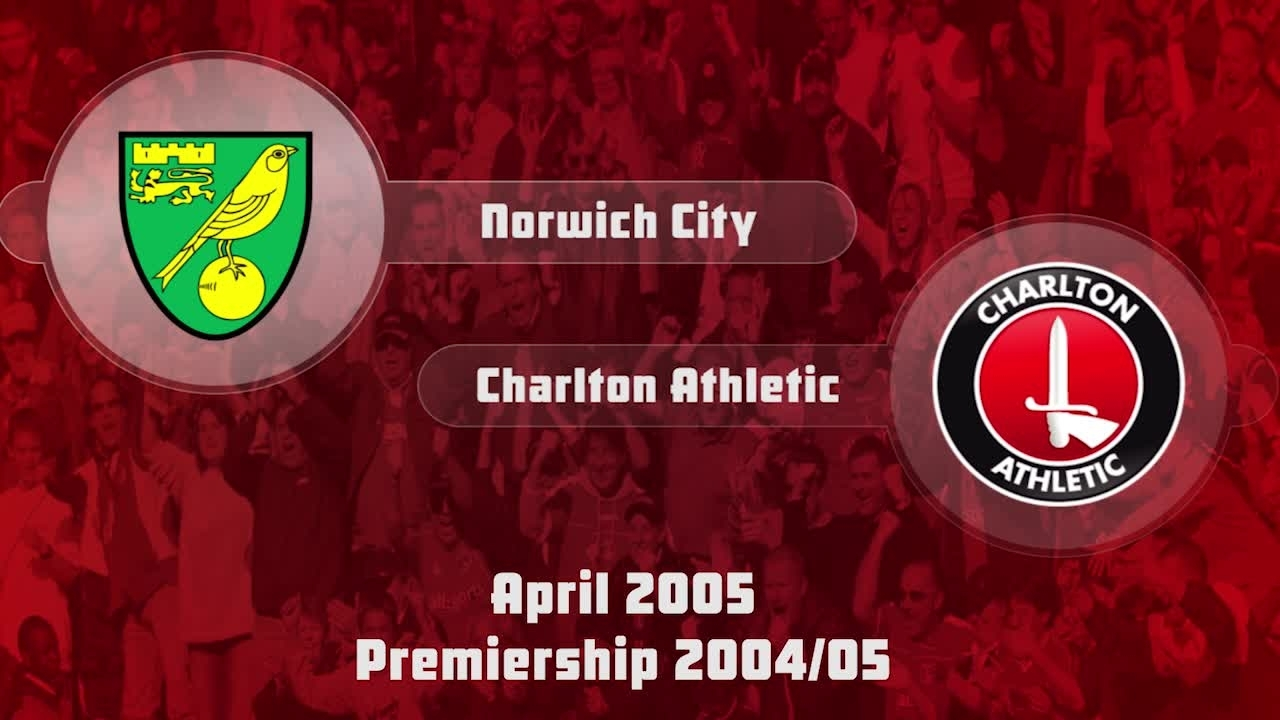 40 HIGHLIGHTS | Norwich City 1 Charlton 0 (April 2005)