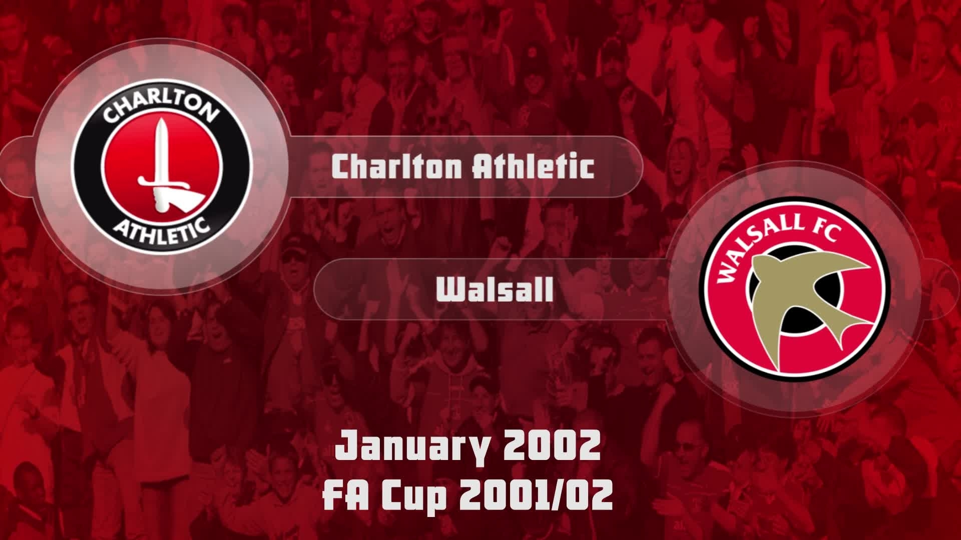 28 HIGHLIGHTS | Charlton 1 Walsall 2 (Jan 2002)