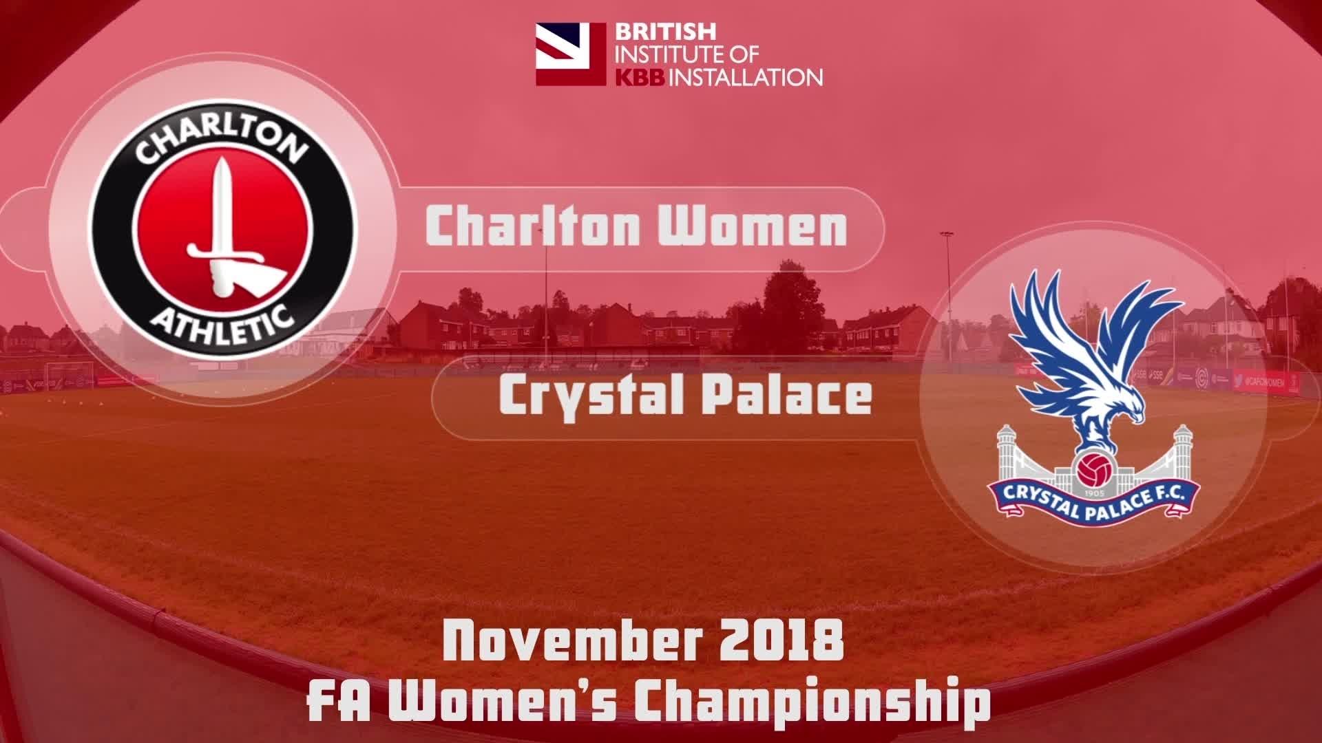 WOMEN'S HIGHLIGHTS | Charlton Women 2 Crystal Palace 1 (Nov 2018)