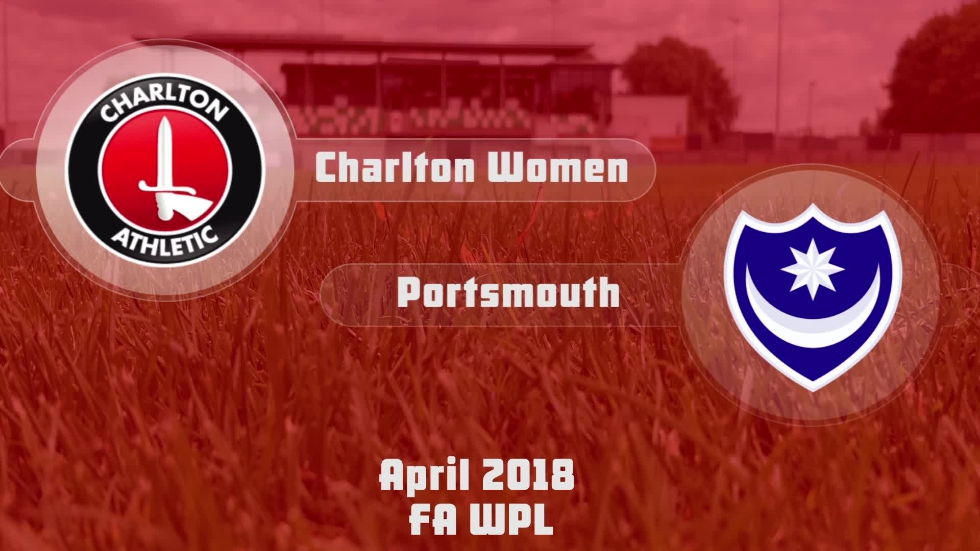 WOMEN'S HIGHLIGHTS | Charlton 1 Portsmouth 0 (April 2018)