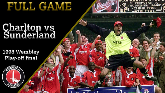 FULL GAME | Charlton vs Sunderland (1998 Wembley play-off final)