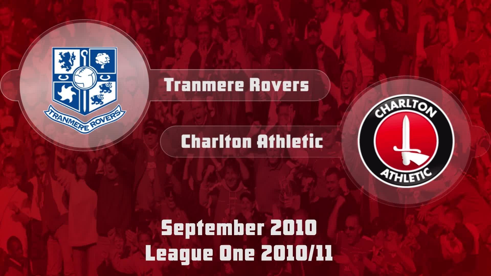 09 HIGHLIGHTS | Tranmere 1 Charlton 1 (Sept 2010)
