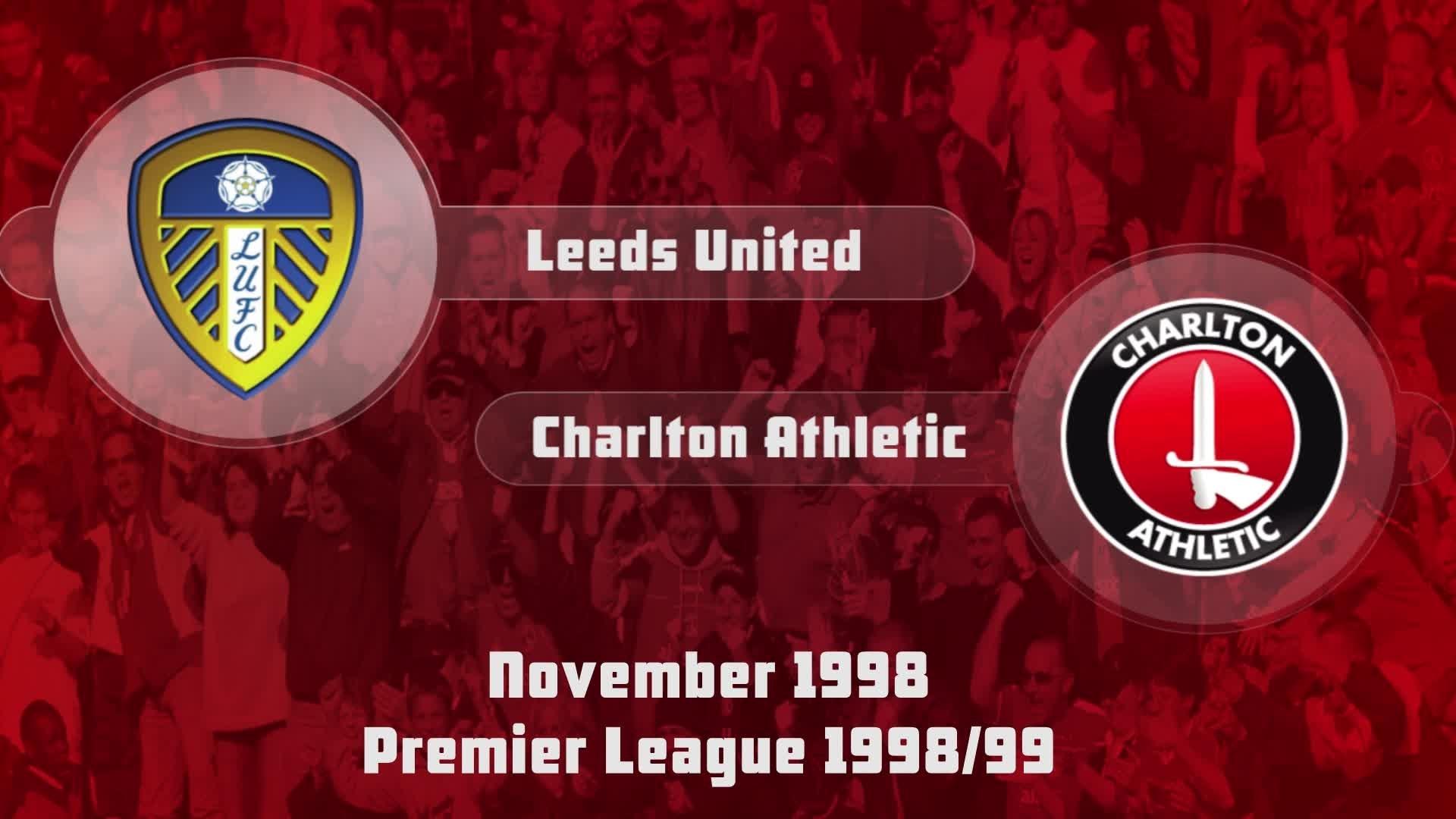 17 HIGHLIGHTS | Leeds United 4 Charlton 1 (Nov 1998)
