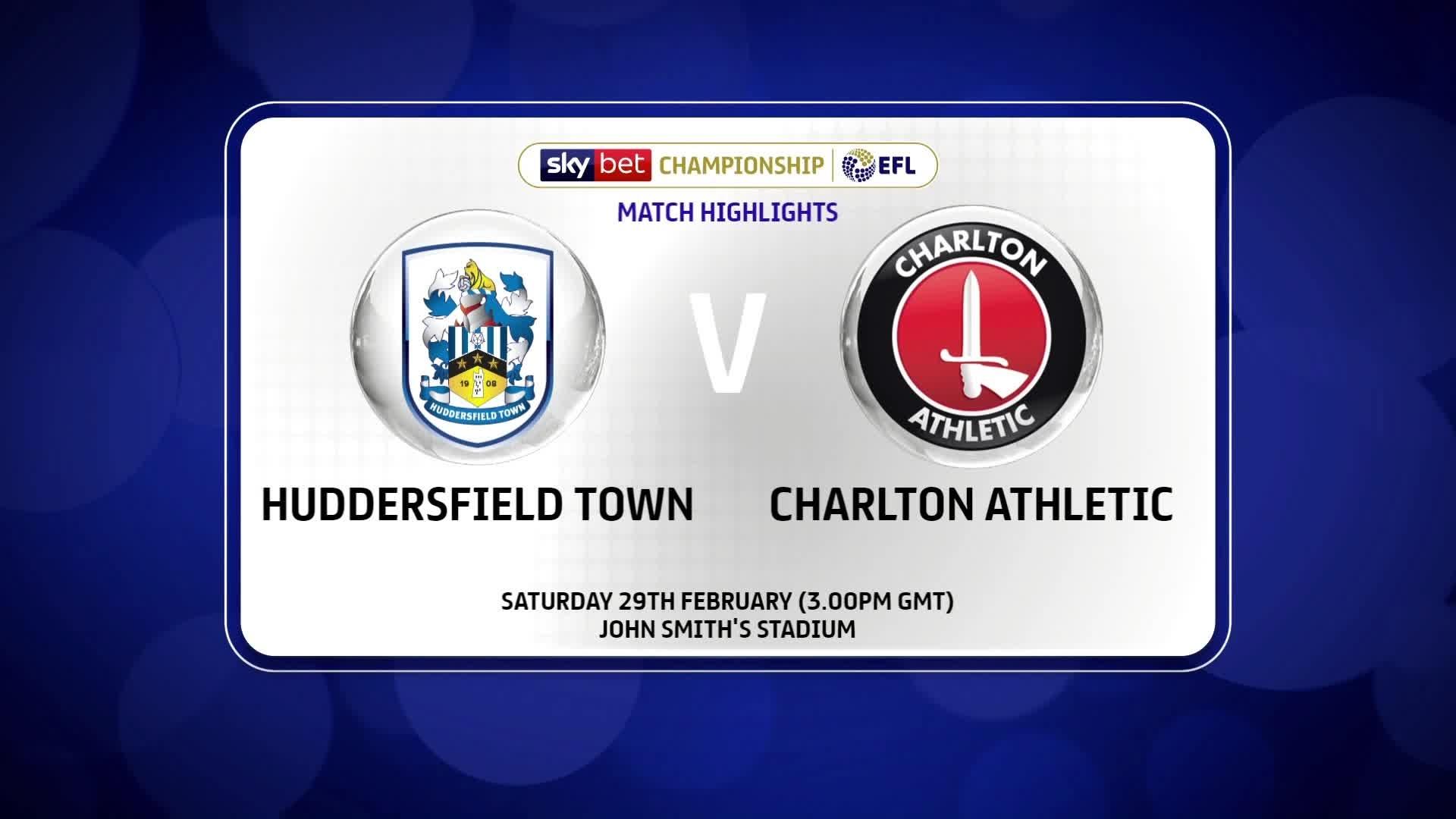 HIGHLIGHTS   Huddersfield 4 Charlton 0 (February 2020)