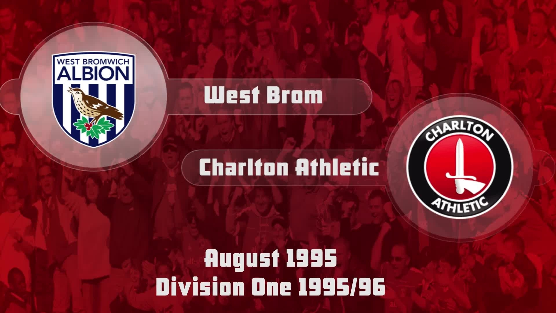 01 HIGHLIGHTS | West Brom 1 Charlton 0 (Aug 1995)