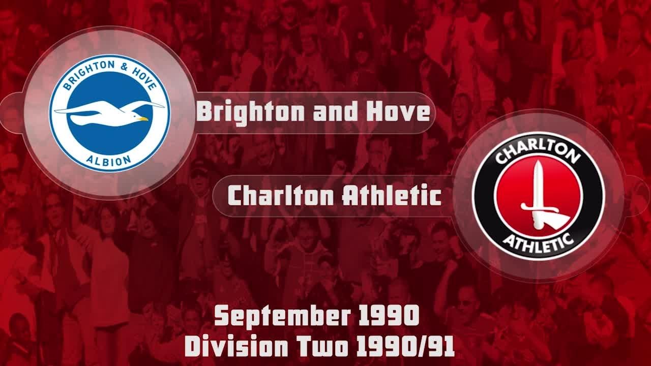 04 HIGHLIGHTS | Brighton & Hove 3 Charlton 2 (Sept 1990)