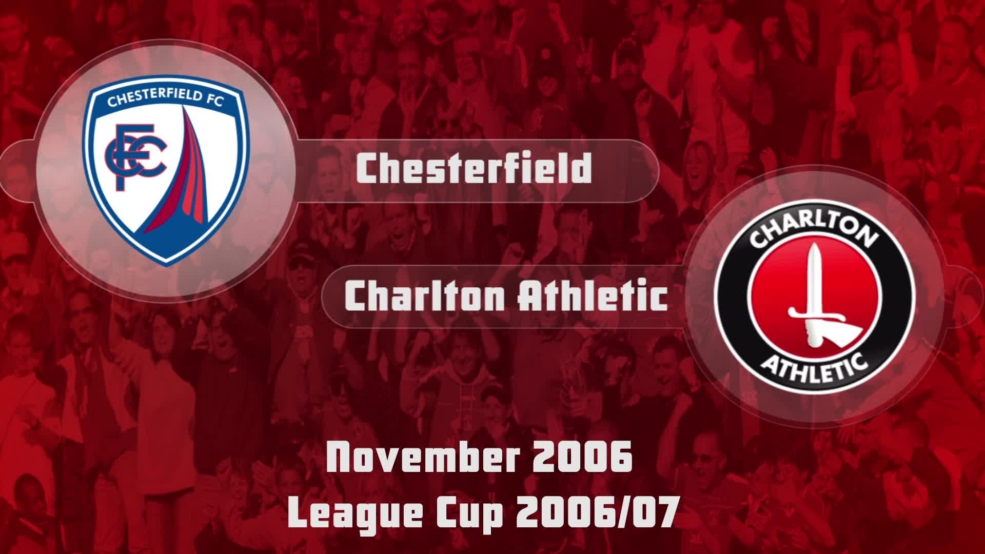 14 HIGHLIGHTS | Chesterfield 3 Charlton 3 (League Cup Nov 2006)