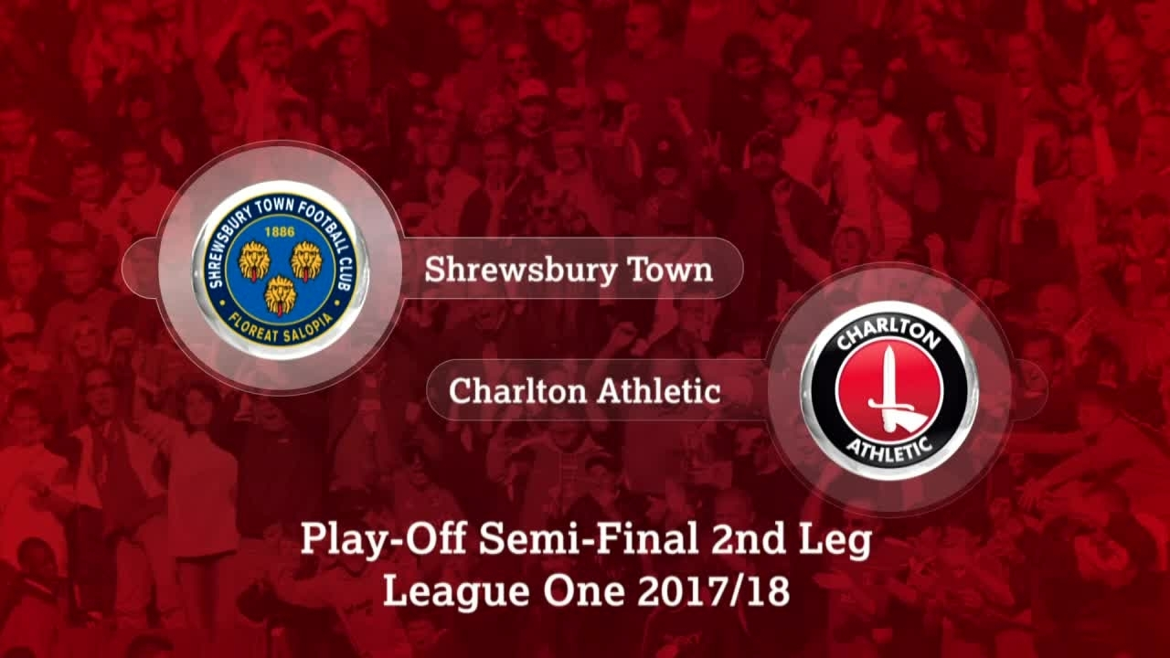 GOALS | Shrewsbury 1 Charlton 0 (Play-off semi final May 2018)