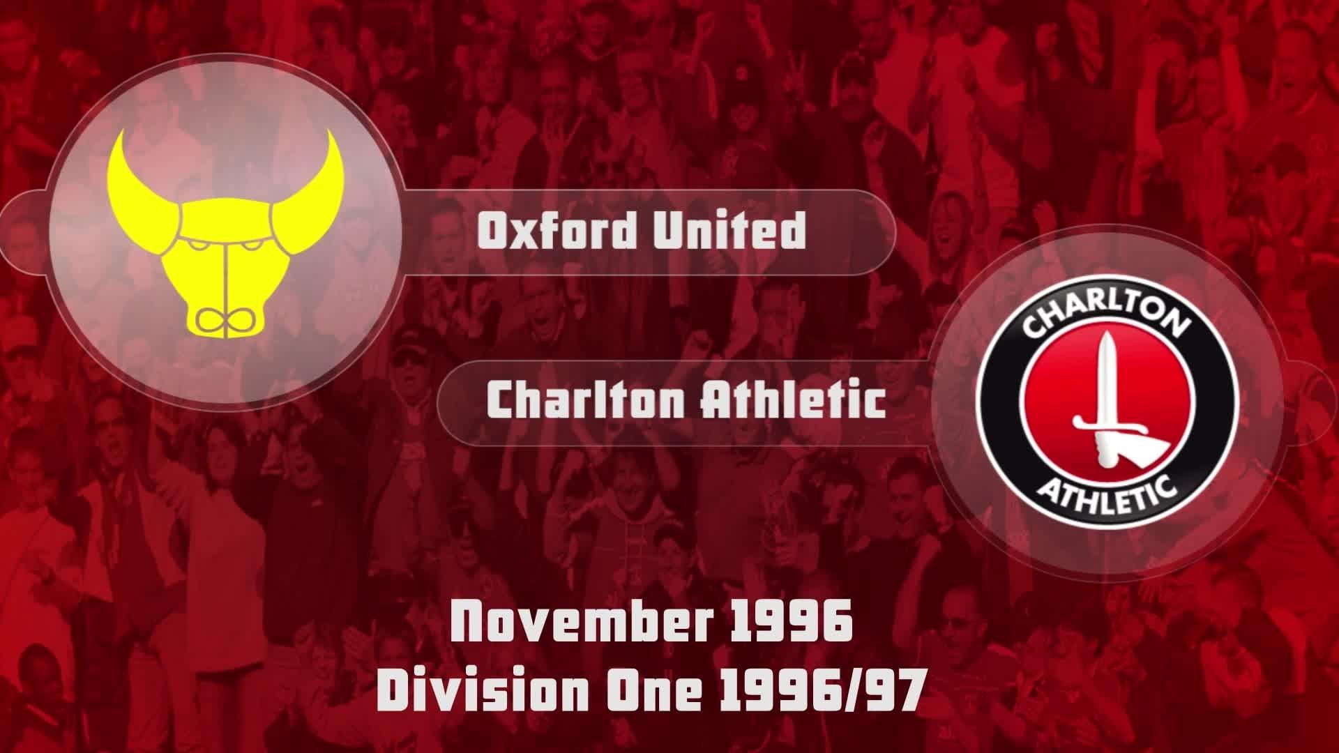 23 HIGHLIGHTS |  Oxford United 0 Charlton 2 (Nov 1996)
