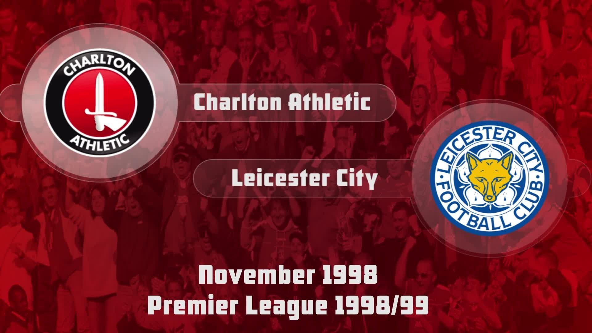 15 HIGHLIGHTS | Charlton 0 Leicester 0 (Nov 1998)