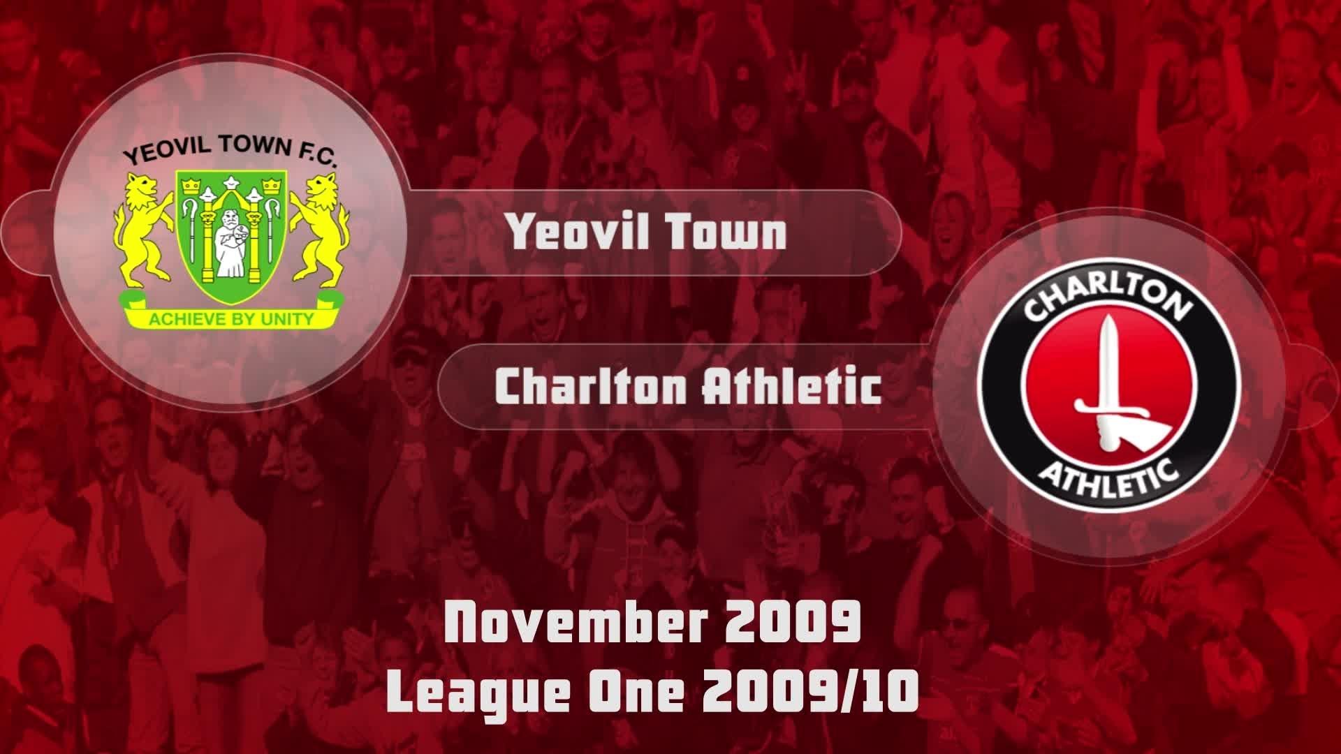 21 HIGHLIGHTS | Yeovil 1 Charlton 1 (Nov 2009)