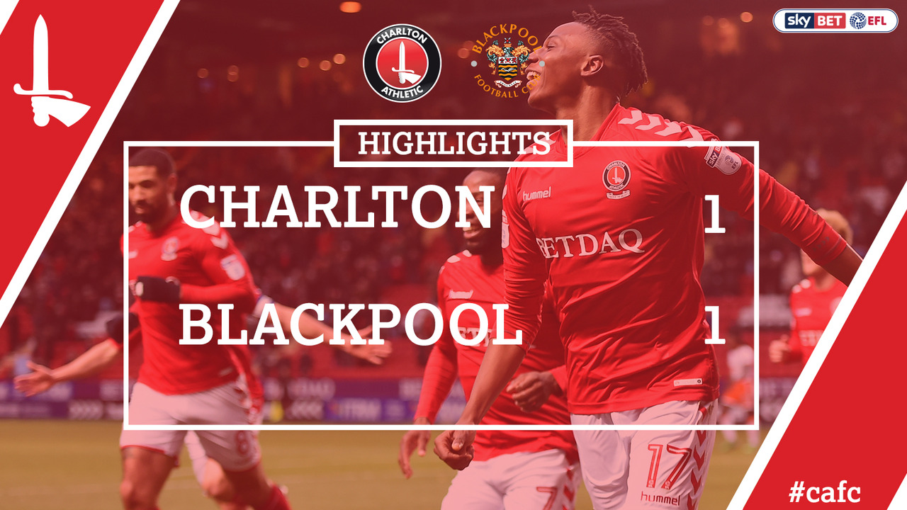 30 HIGHLIGHTS | Charlton 1 Blackpool 1 (Dec 17)