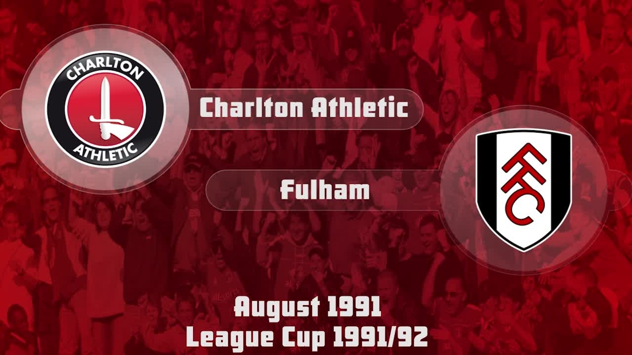 02 HIGHLIGHTS | Charlton 4 Fulham 2 (League Cup Aug 1991)