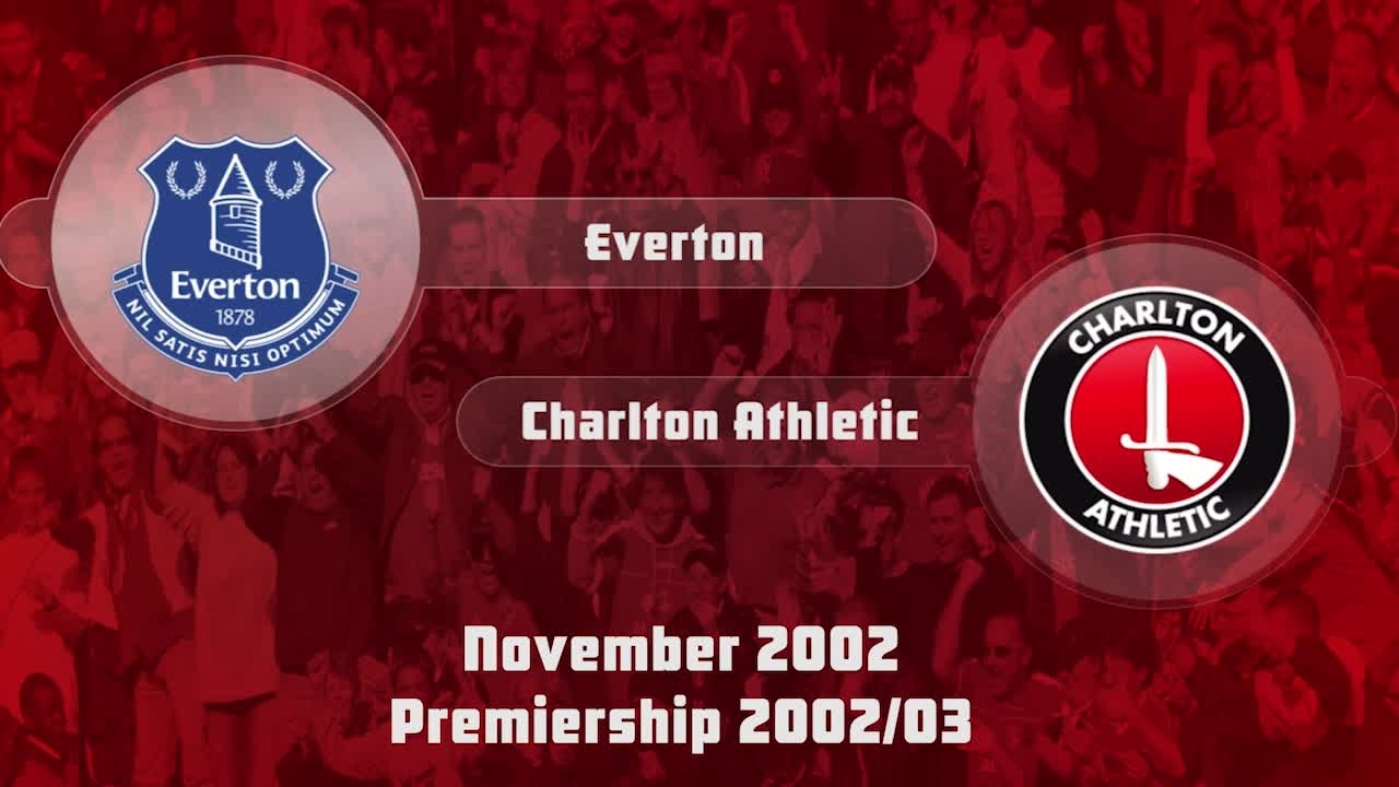 14 HIGHLIGHTS | Everton 1 Charlton 0 (Nov 2002)
