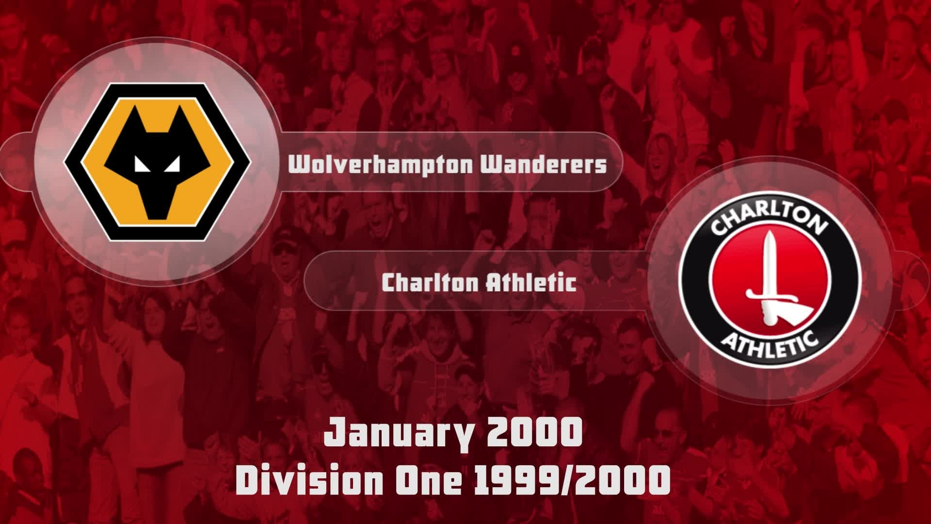 30 HIGHLIGHTS | Wolves 2 Charlton 3 (Jan 2000)