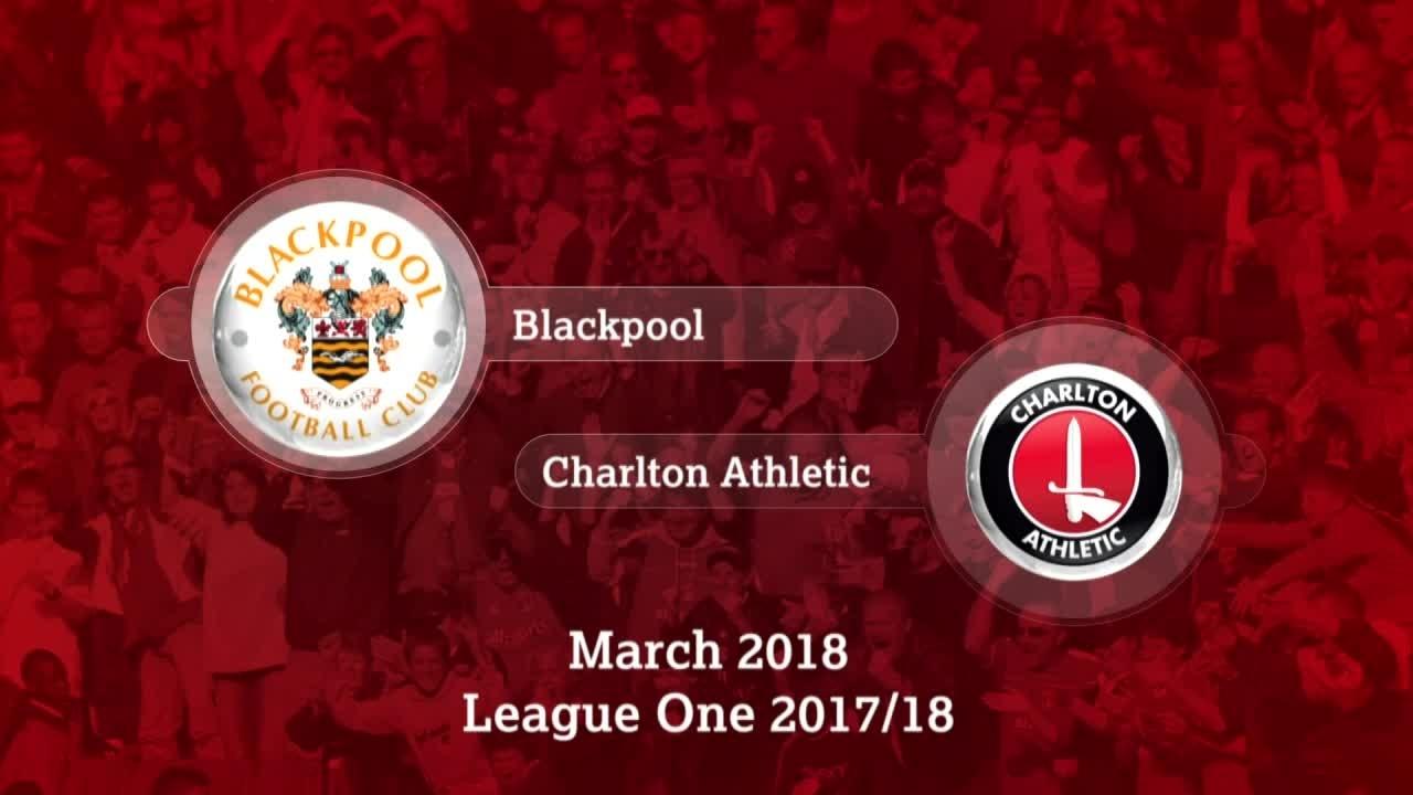 GOALS | Blackpool 1 Charlton 0 (Mar 2018)