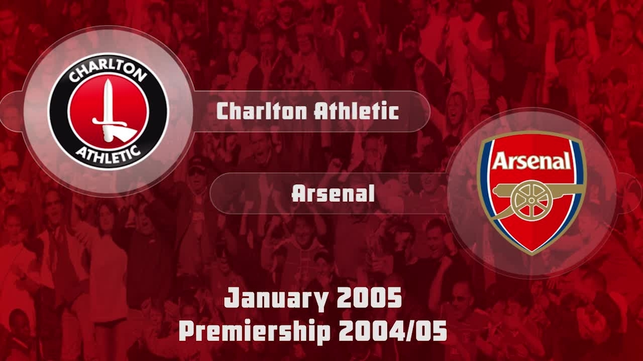 23 HIGHLIGHTS | Charlton 1 Arsenal 3 (Jan 2005)
