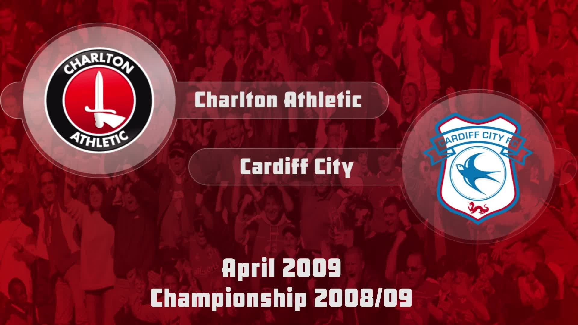48 HIGHLIGHTS | Charlton 2 Cardiff 2 (April 2009)