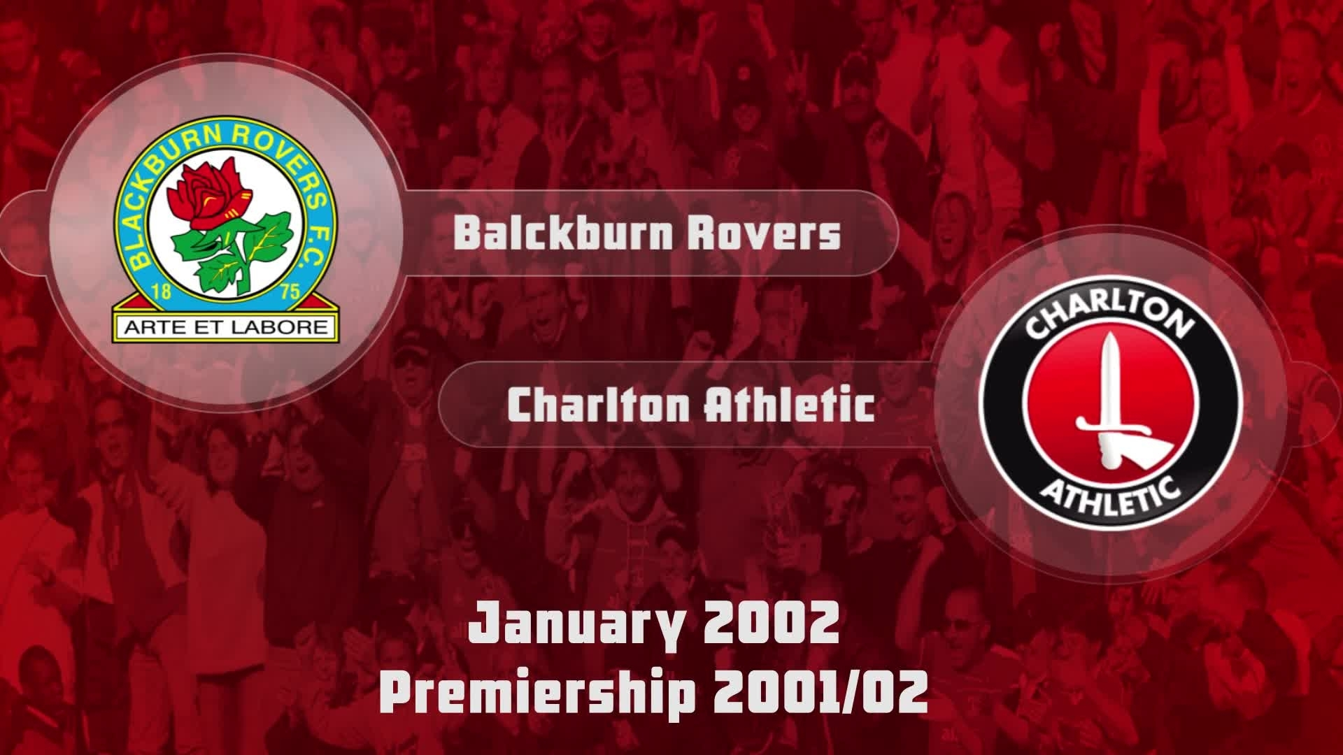 26 HIGHLIGHTS | Blackburn 4 Charlton 1 (Jan 2002)