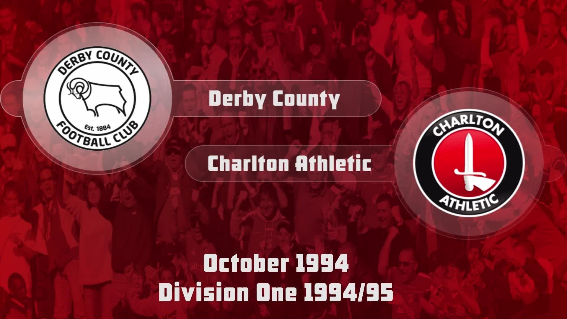 16 HIGHLIGHTS   Derby 2 Charlton 2 (Oct 1994)