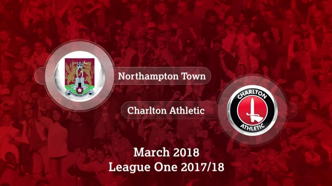 GOALS | Northampton 0 Charlton 4 (Mar 2018)