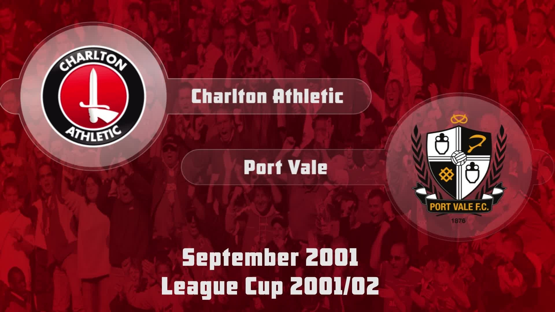 04 HIGHLIGHTS | Charlton 2 Port Vale 0 (League Cup Sept 2001)