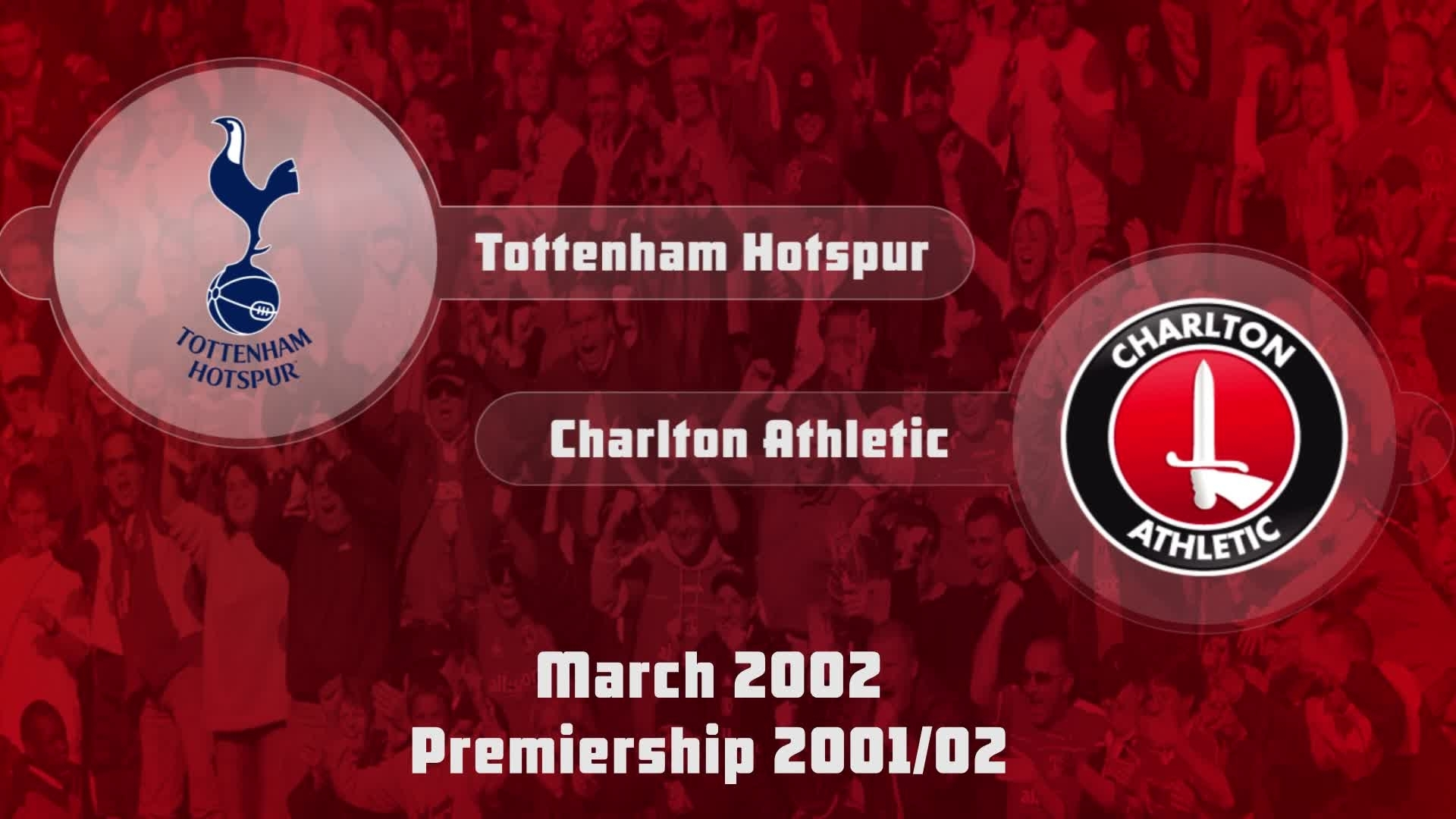 35 HIGHLIGHTS | Tottenham 0 Charlton 1 (March 2002)