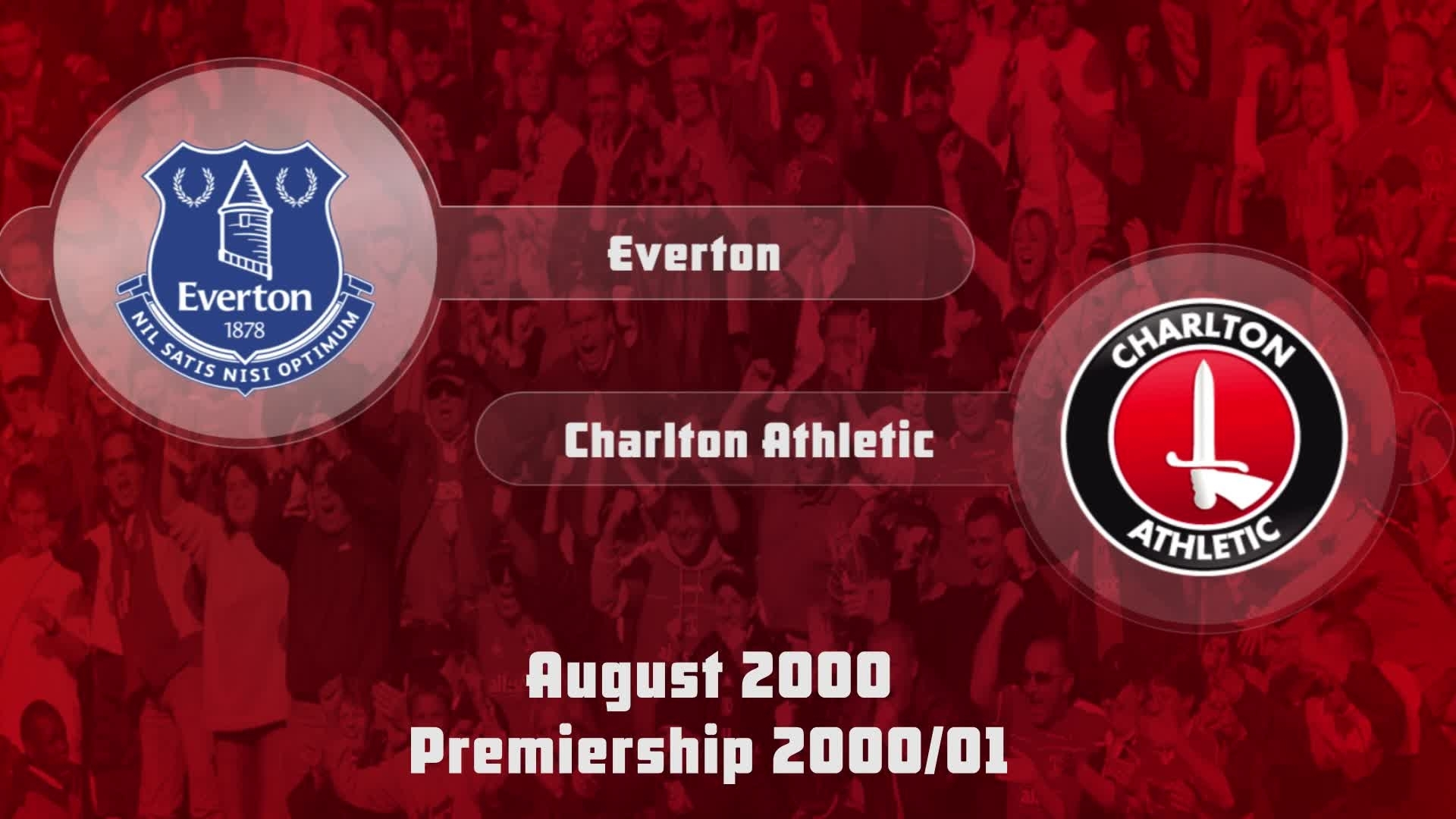 02 HIGHLIGHTS | Everton 3 Charlton 0 (Aug 2000)